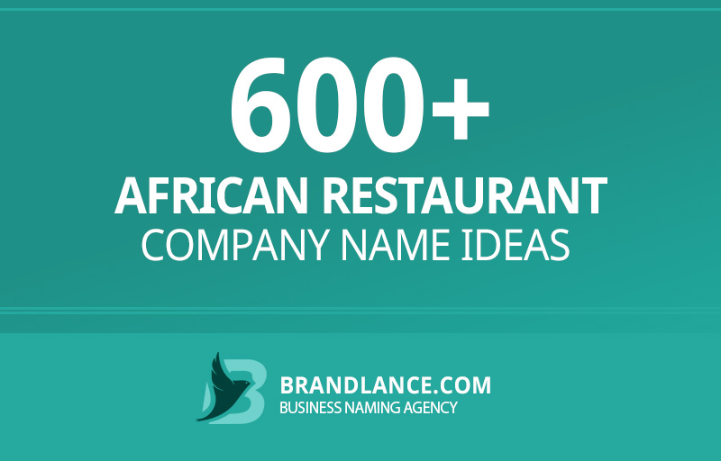 African restaurant company name ideas for your new business venture