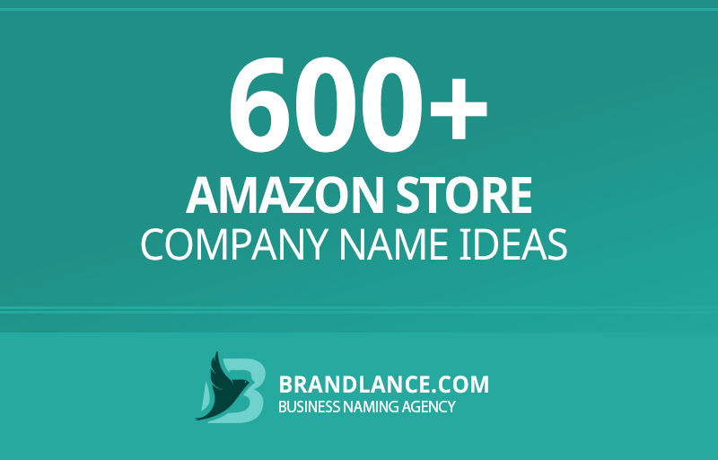 Amazon store company name ideas for your new business venture