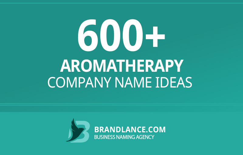 Aromatherapy company name ideas for your new business venture