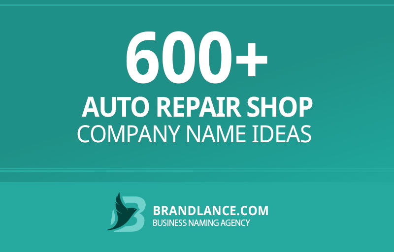 Auto repair shop company name ideas for your new business venture