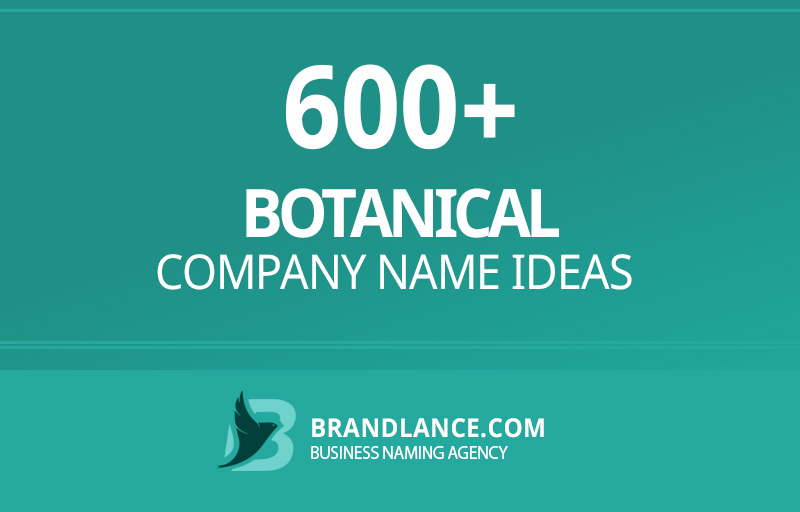 Botanical company name ideas for your new business venture