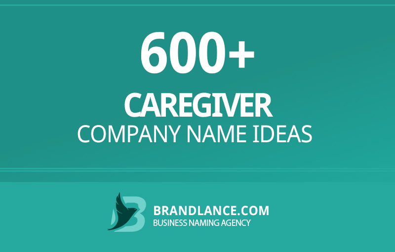 Caregiver company name ideas for your new business venture