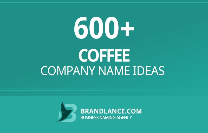 Coffee company name ideas for your new business venture
