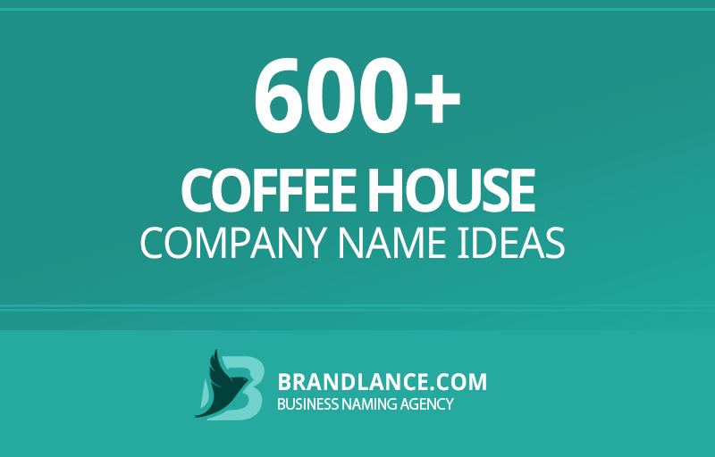 Coffee house company name ideas for your new business venture