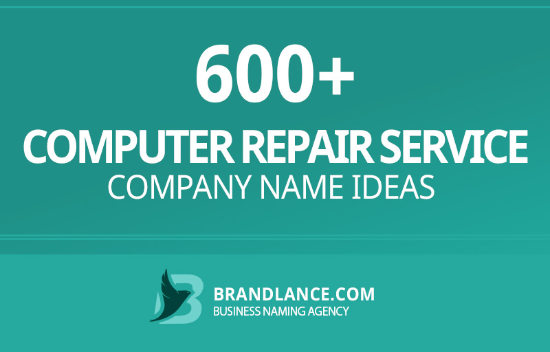 Computer repair service company name ideas for your new business venture