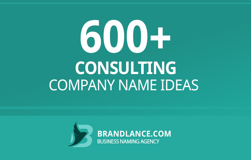 Consulting company name ideas for your new business venture