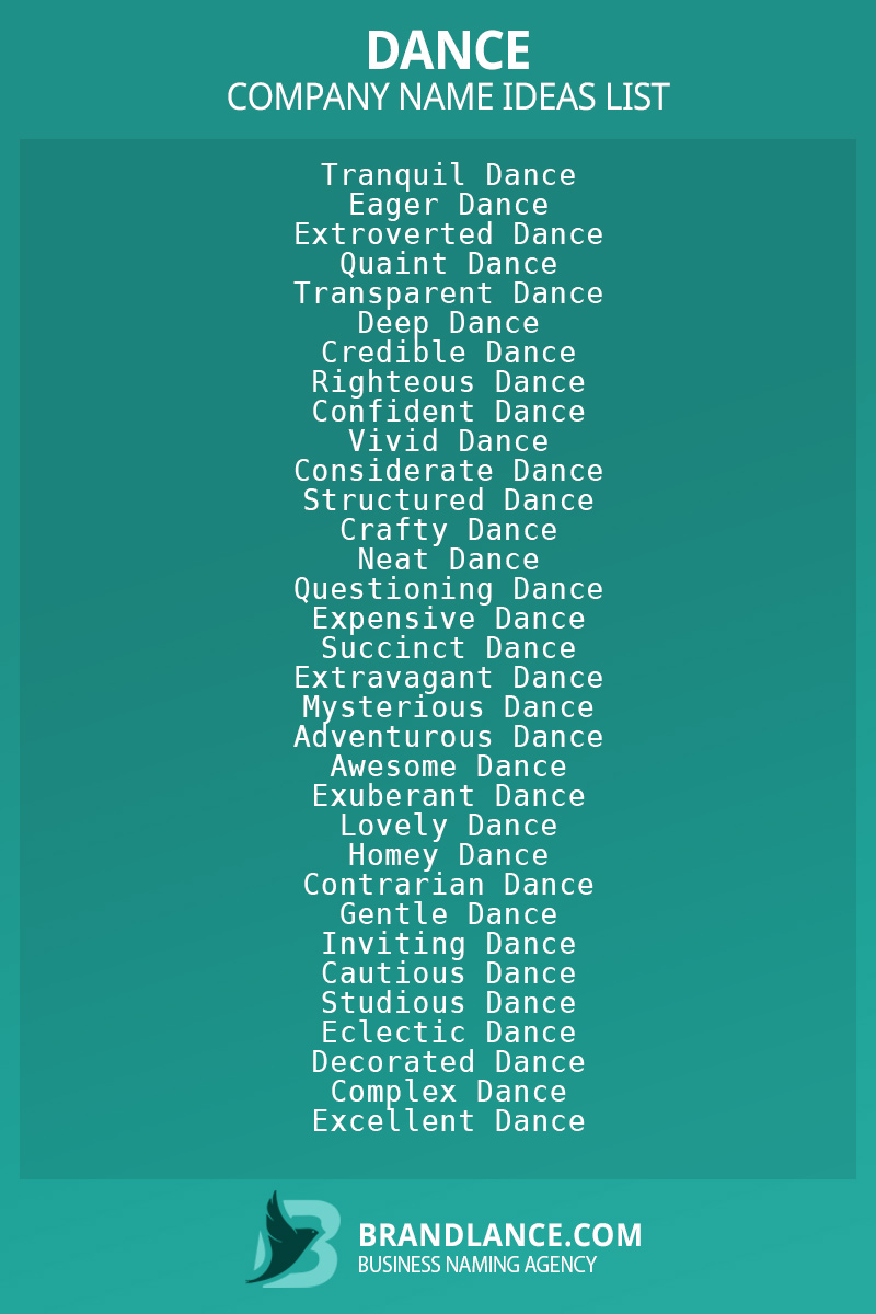 Dance business naming suggestions from Brandlance naming experts