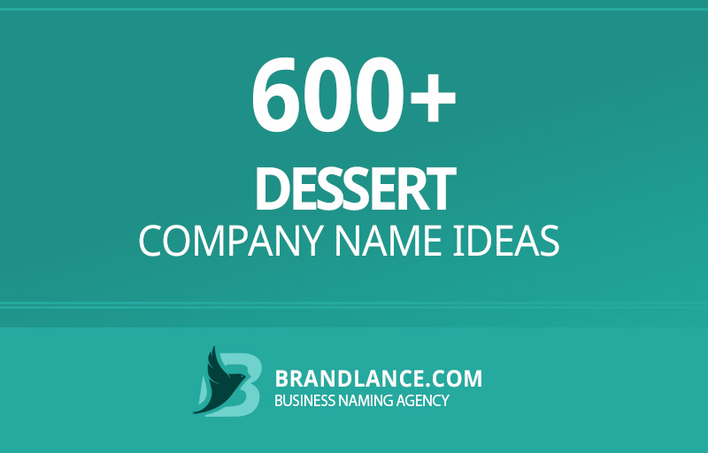 Dessert company name ideas for your new business venture