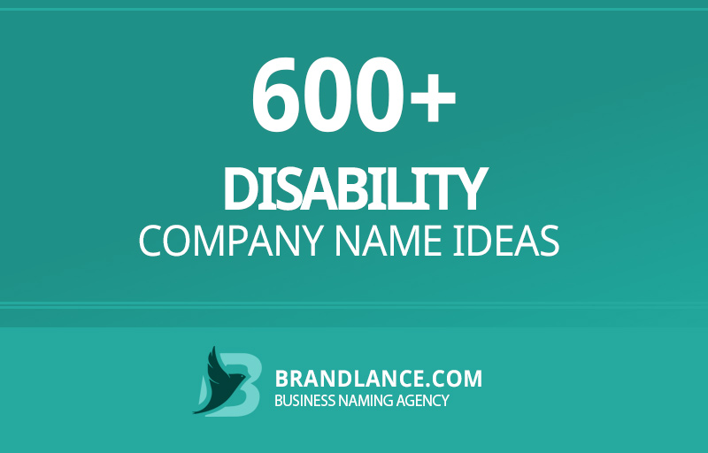 Disability company name ideas for your new business venture