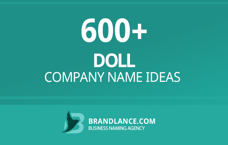 Doll company name ideas for your new business venture