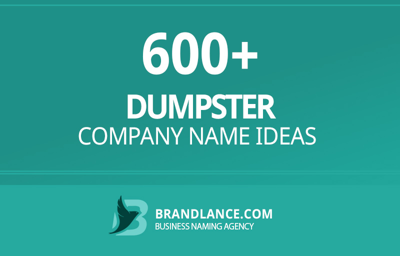 Dumpster company name ideas for your new business venture