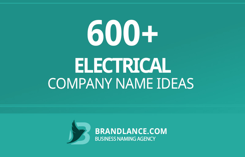 Electrical company name ideas for your new business venture