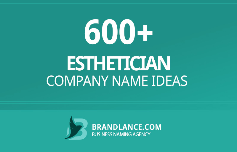 Esthetician company name ideas for your new business venture