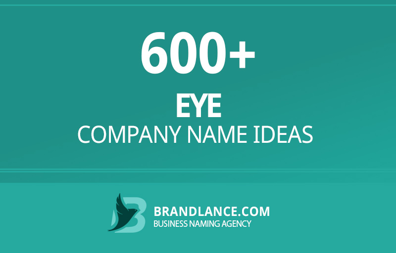 Eye company name ideas for your new business venture
