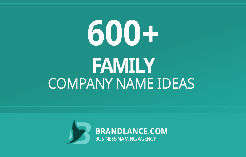 Family company name ideas for your new business venture