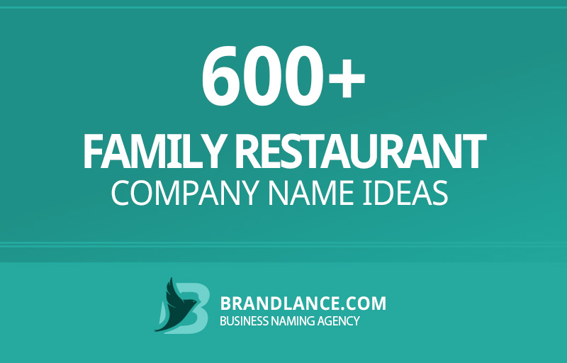 Family restaurant company name ideas for your new business venture