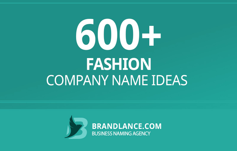 Fashion company name ideas for your new business venture