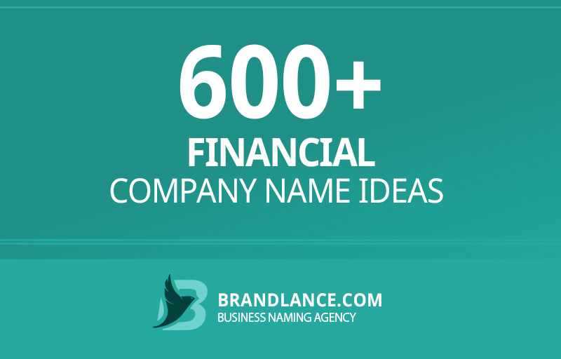 Financial company name ideas for your new business venture