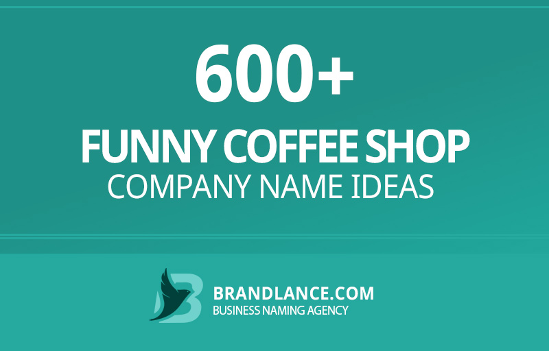 Funny coffee shop company name ideas for your new business venture
