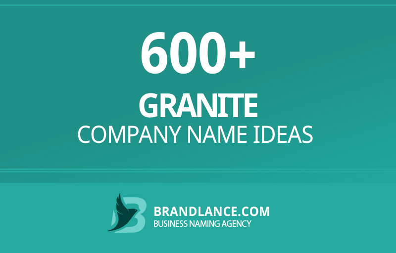Granite company name ideas for your new business venture