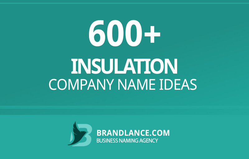 Insulation company name ideas for your new business venture