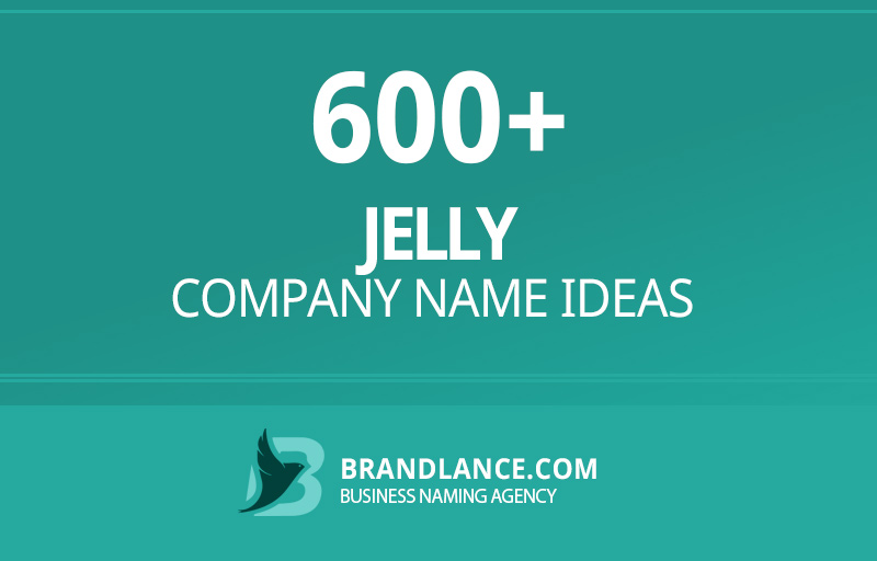 Jelly company name ideas for your new business venture