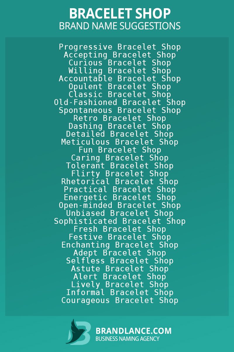 List of brand name ideas for newBracelet shopcompanies