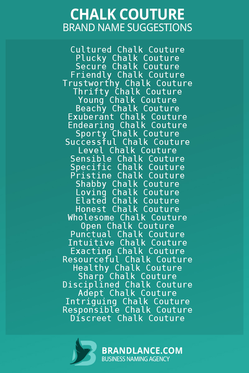 List of brand name ideas for newChalk couturecompanies