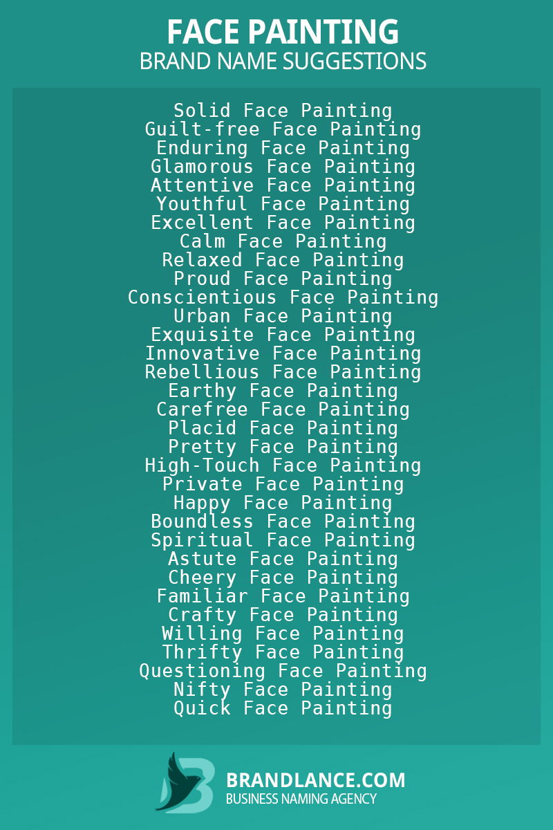 List of brand name ideas for newFace paintingcompanies