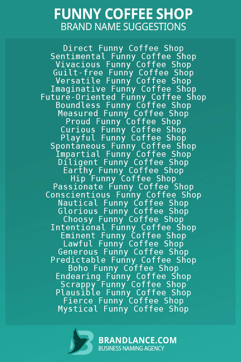 List of brand name ideas for newFunny coffee shopcompanies