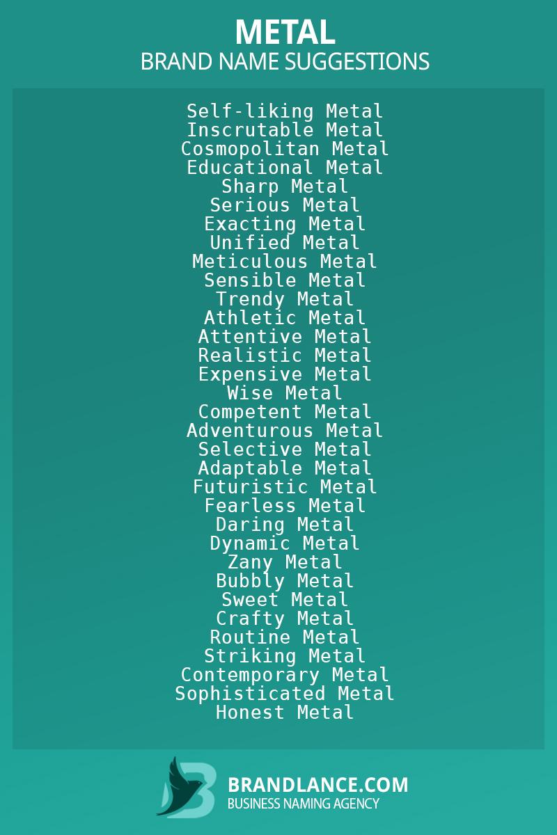List of brand name ideas for newMetalcompanies