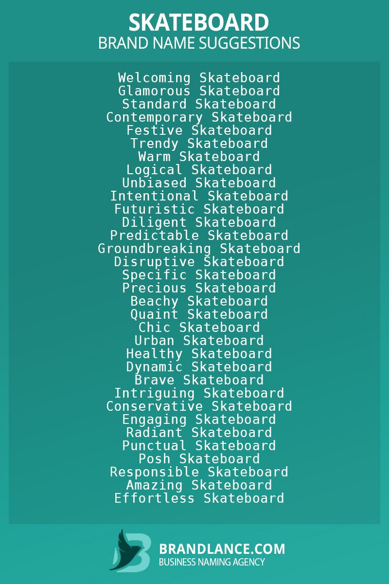 List of brand name ideas for newSkateboardcompanies