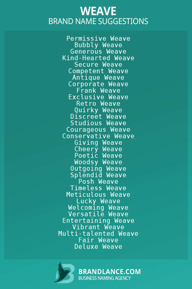List of brand name ideas for newWeavecompanies