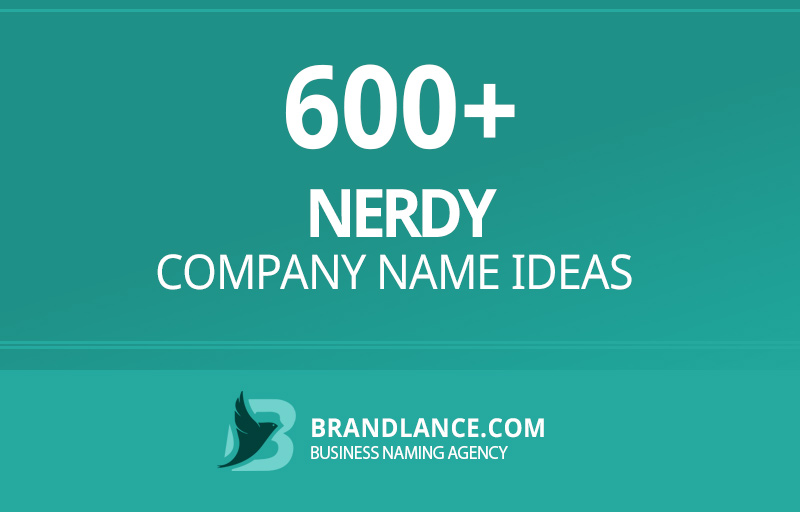 Nerdy company name ideas for your new business venture