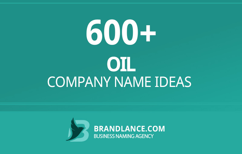 Oil company name ideas for your new business venture