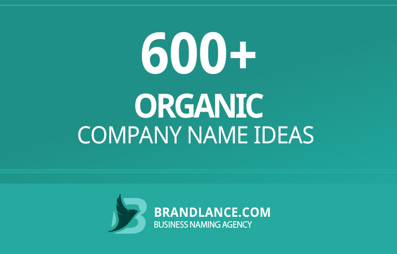 Organic company name ideas for your new business venture