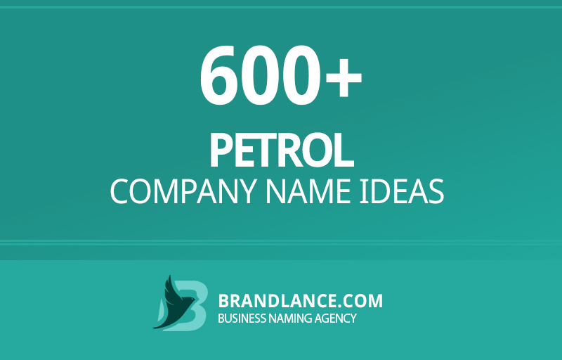 Petrol company name ideas for your new business venture