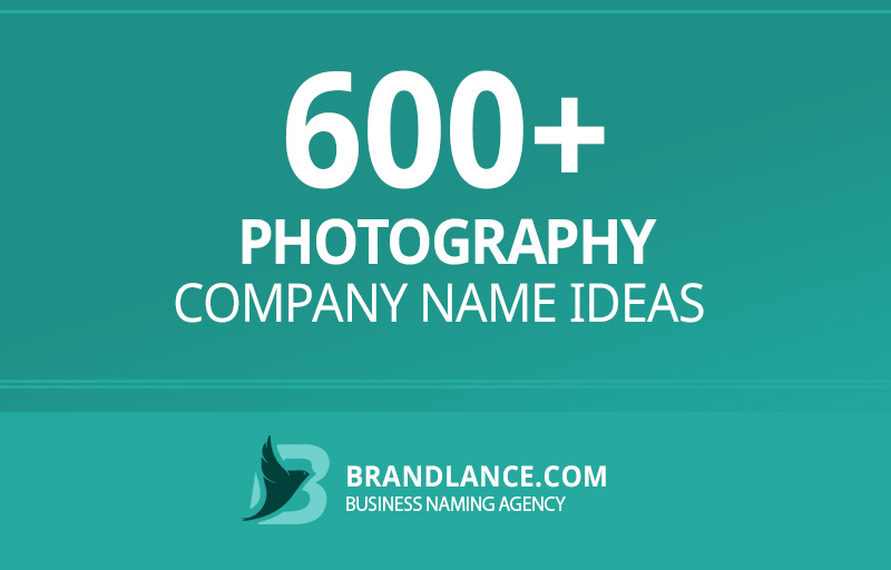 Photography company name ideas for your new business venture