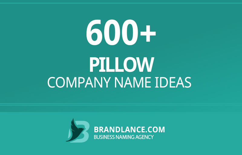 Pillow company name ideas for your new business venture