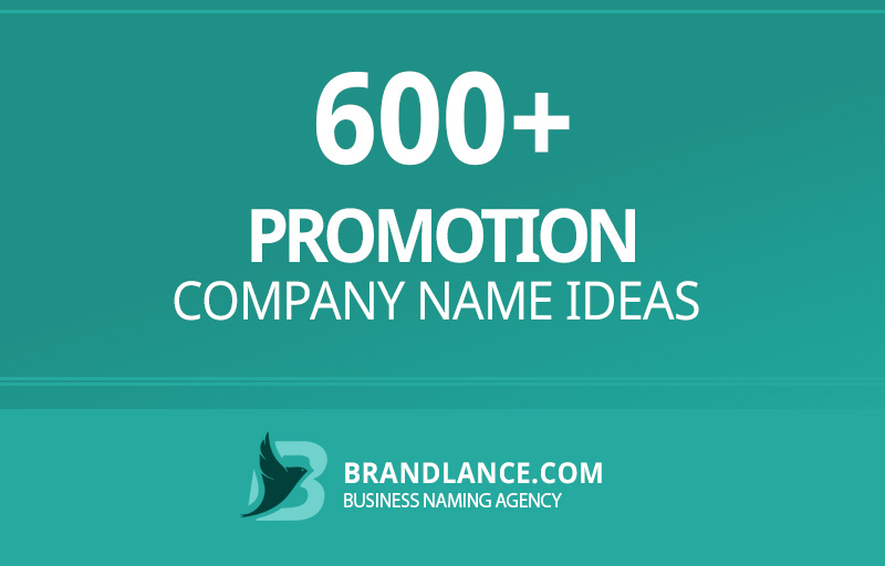 Promotion company name ideas for your new business venture