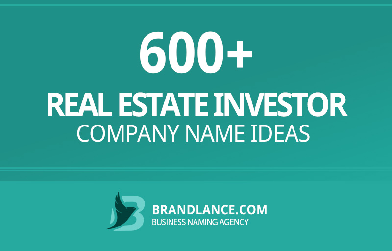 Real estate investor company name ideas for your new business venture