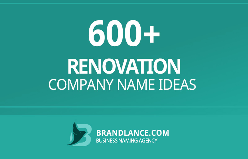 Renovation company name ideas for your new business venture