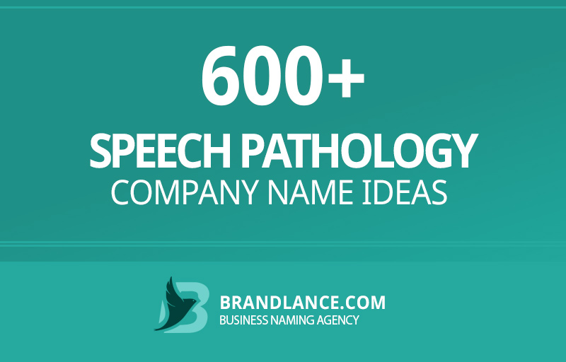 Speech pathology company name ideas for your new business venture