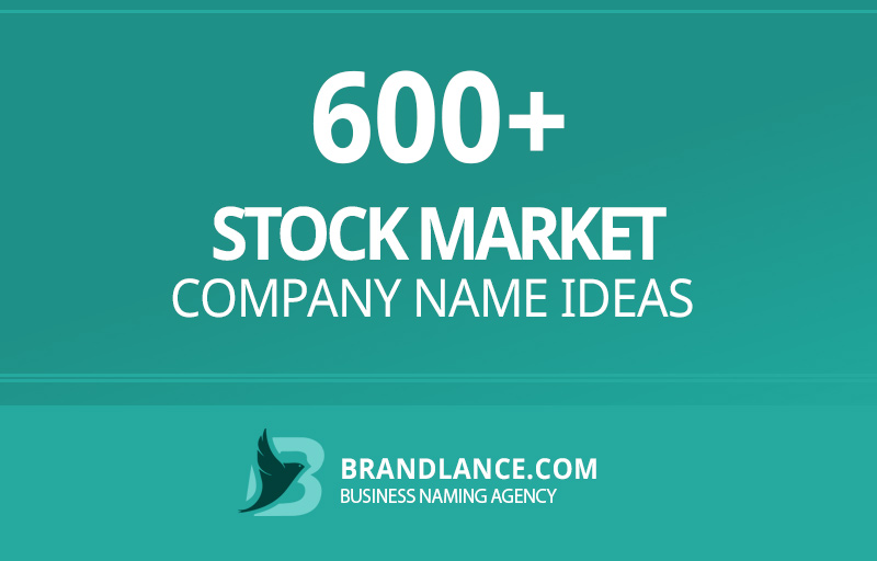 Stock market company name ideas for your new business venture