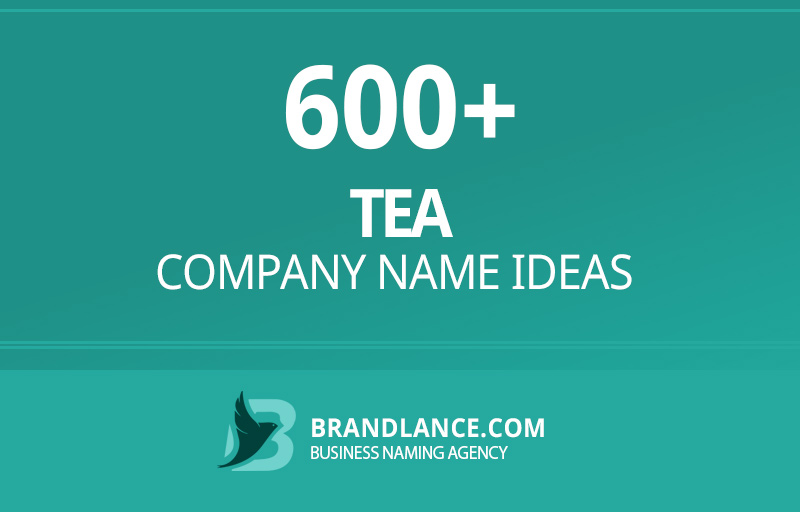 Tea company name ideas for your new business venture