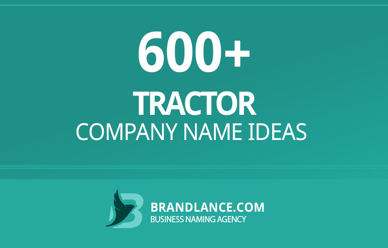Tractor company name ideas for your new business venture