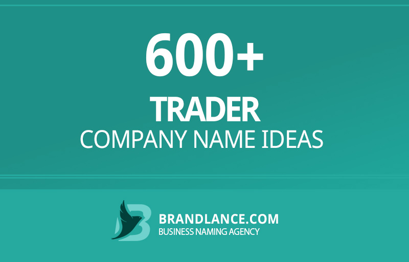 Trader company name ideas for your new business venture