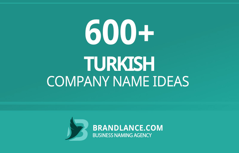 Turkish company name ideas for your new business venture