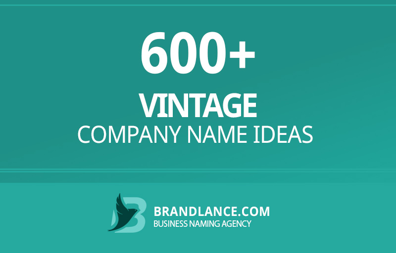 Vintage company name ideas for your new business venture