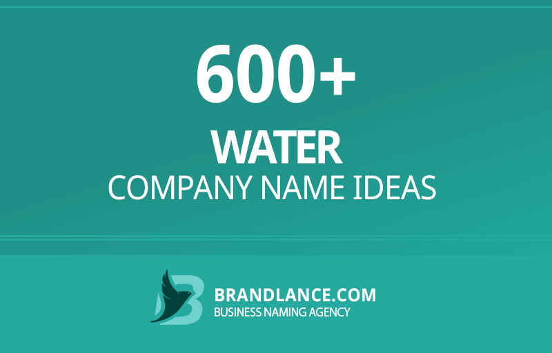 Water company name ideas for your new business venture